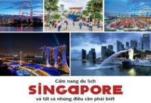 Du lịch Singapore: Đảo quốc sư tử có gì vui?