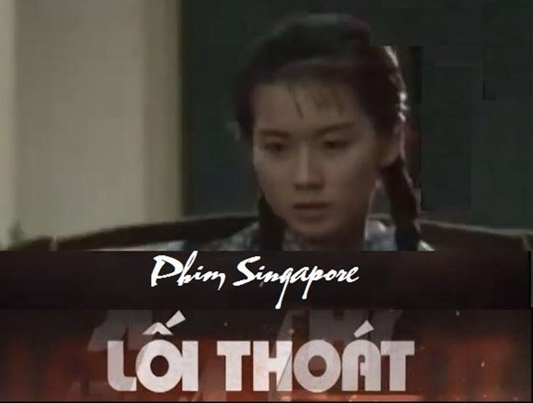 Lối thoát - top 10 bộ phim truyền hình Singapore được yêu thích nhất
